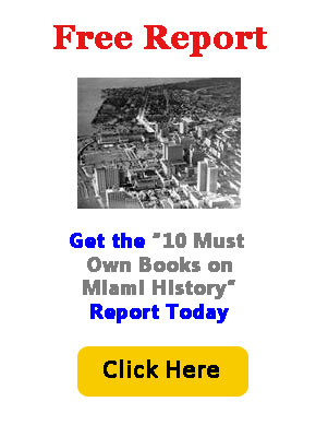 10 Must Own Books on Miami History