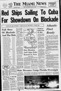 Cuban Missile Crisis in October of 1962