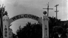 Welcome Arch Entrance in 1911