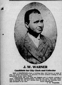 Ad for J.W. Warner for City Clerk in 1911 in the Miami News.