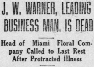 Obituary headline of James W. Warner on March 7, 1922 in the Miami News.