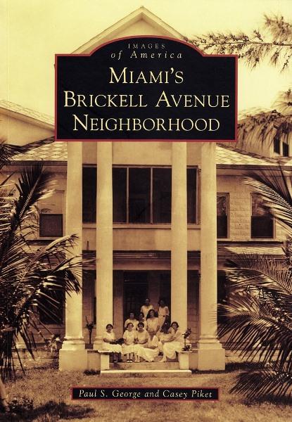 Brickell Avenue Neighborhood Book Cover